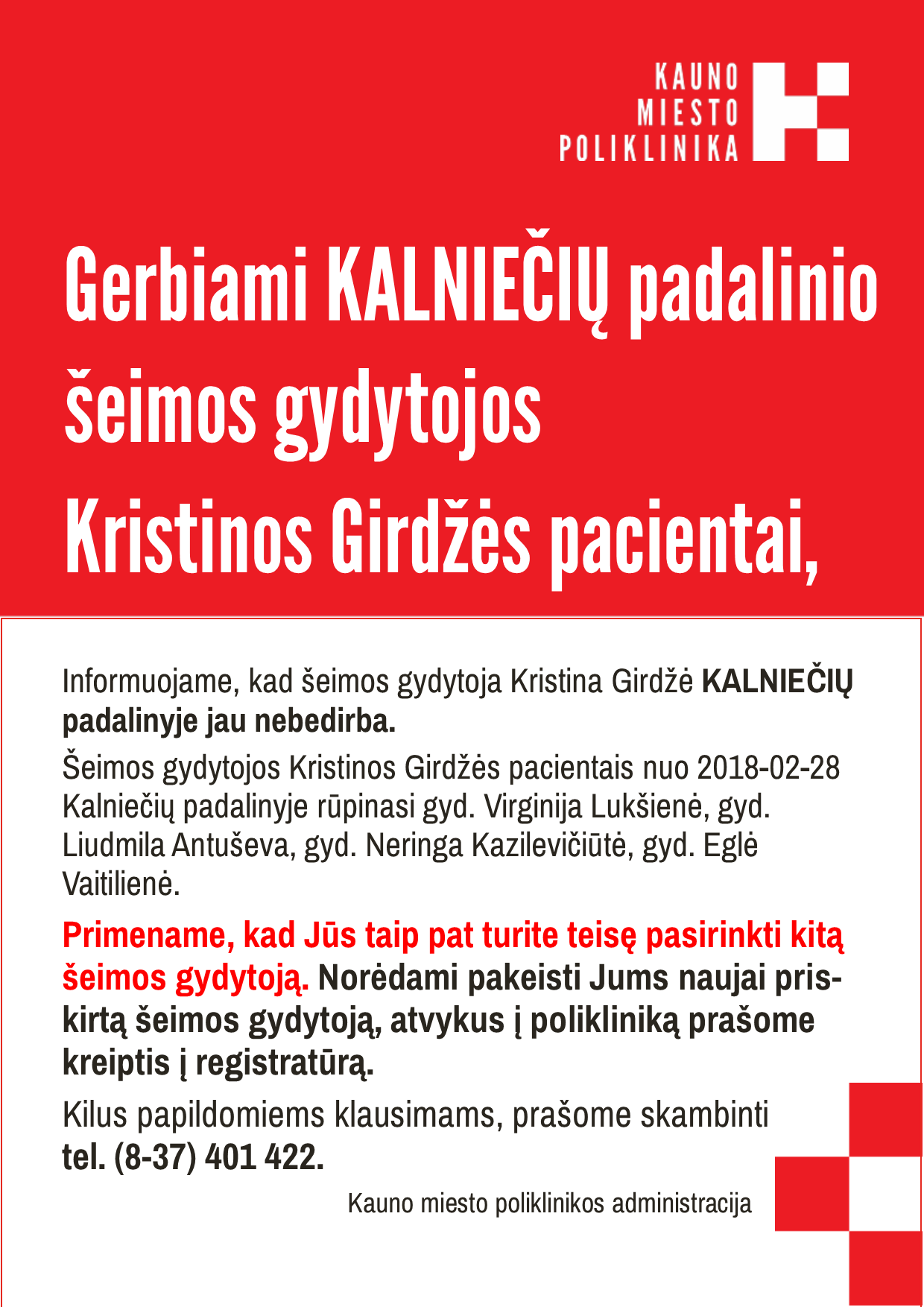 INFORMACIJA KALNIEČIŲ PADALINIO ŠEIMOS GYDYTOJOS KRISTINOS GIRDŽĖS PACIENTAMS
